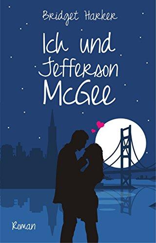 Buchseite und Rezensionen zu 'Ich und Jefferson McGee' von Bridget Harker