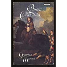 Queen Christina by Georgina Masson (1974-08-01)