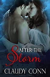 After the Storm by Claudy Conn (2013-02-19)