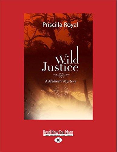 Wild Justice: A Medieval Mystery Priscilla Royal