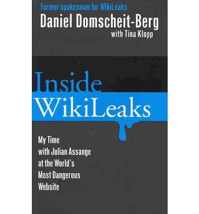 Inside Wikileaks: My Time with Julian Assange at the World's Most Dangerous Website (Paperback) - Common