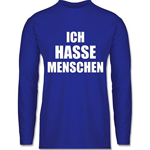 Shirtracer Statement Shirts - Ich Hasse Menschen - Herren Langarmshirt Royalblau