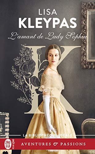 Lamant de Lady Sophia (French Edition) eBook: Kleypas, Lisa ...