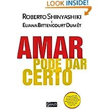 Amar pode dar certo (Portuguese Edition)