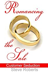 Romancing The Sale (English Edition)