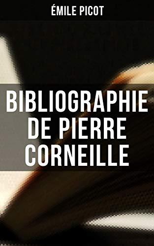 Couverture du livre Bibliographie de Pierre Corneille