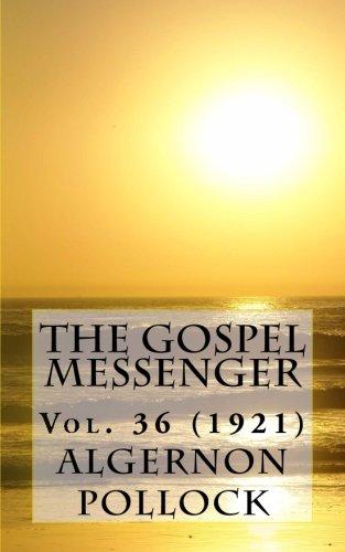 The Gospel Messenger Vol. 36 (1921)