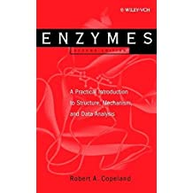 Enzymes: A Practical Introduction to Structure, Mechanism, and Data Analysis