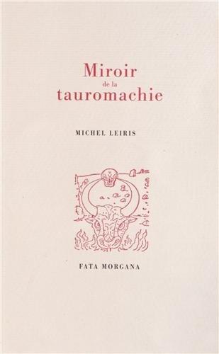 Miroir de la tauromachie par Michel Leiris