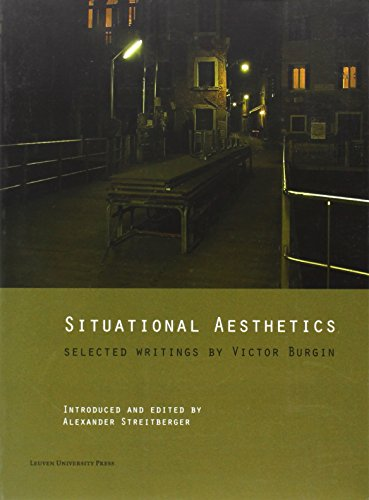 Situational Aesthetics: Selected Writings by Victor Burgin
