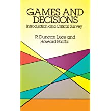 Games and Decisions: Introduction and Critical Survey (Dover Books on Mathematics)