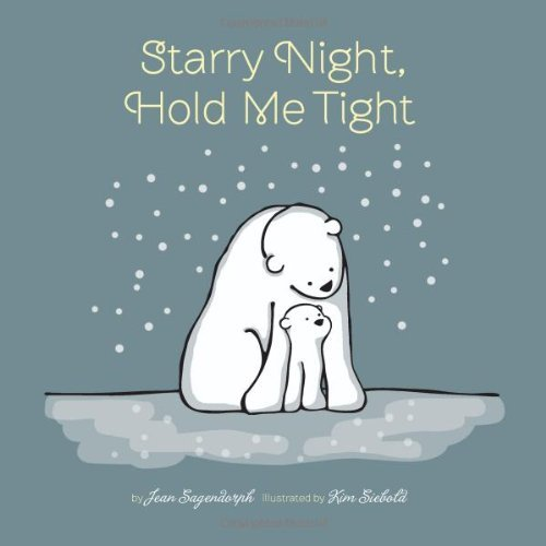Starry Night, Hold Me Tight by Jean Sagendorph (2011-10-11)