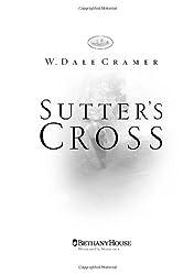 Sutter's Cross by W. Dale Cramer (2003-01-01)