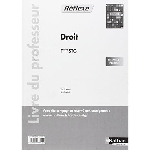 Droit - Term STG - livre du professeur by Jean Brulhart (2012-08-10)