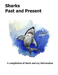 Sharks Past and Present by Jim Rathbone (2011-10-24)