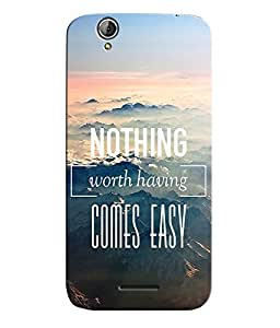Citydreamz Nothing Worth Having Comes Easy\Quotes Hard Polycarbonate Designer Back Case Cover For Acer Liquid Z630/Acer Liquid Z630S