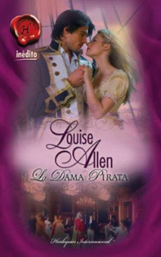 La dama pirata (Harlequin Internacional) por LOUISE ALLEN
