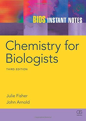 BIOS Instant Notes in Chemistry for Biologists por Julie Fisher