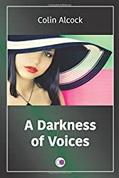 A Darkness of Voices