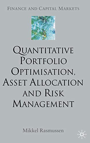 Quantitative Portfolio Optimisation, Asset Allocation and Risk Management PDF Books