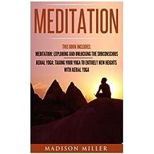 Meditation: 2 Manuscripts- Aerial Yoga, Meditation (yoga, mindfulness, mediation, breathing)