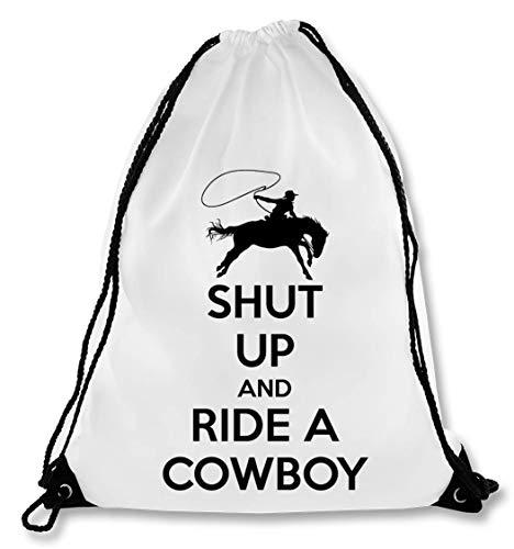 Shut Up and Ride A Cowboy Bolsa con cordón