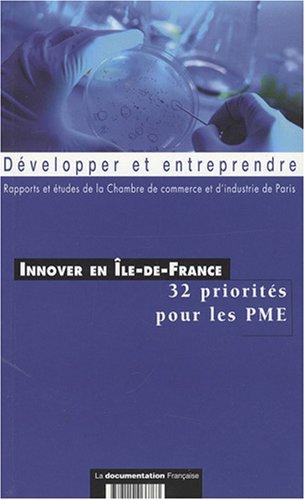Innover en Ile-de-France : 32 priorités pour les PME par CCI de Paris