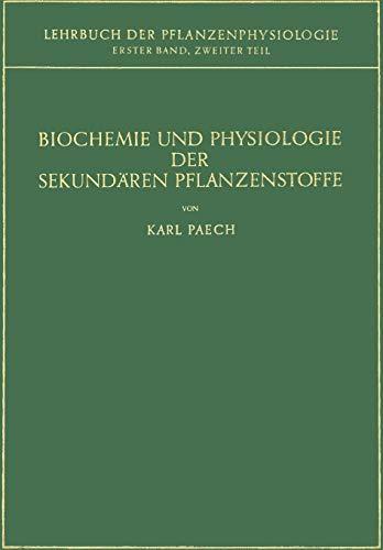 Forschung Aminosäure (Biochemie und Physiologie der Sekundären Pflanzenstoffe (German Edition))