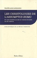 Les christologies de l'Assumptus Homo et les christologies du verbe incarné au XXe siècle : Les enjeux d'un débat christologique (1927-1960)