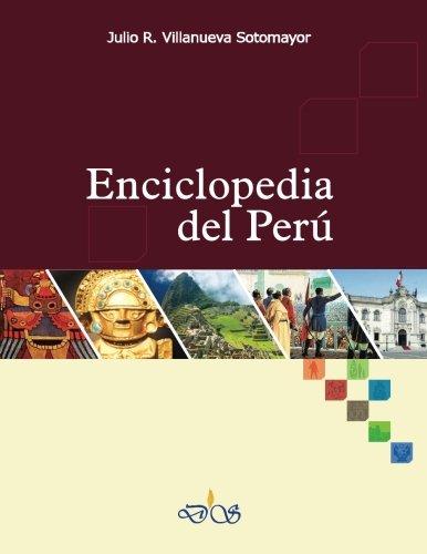 Enciclopedia del Peru por Julio R. Villanueva Sotomayor