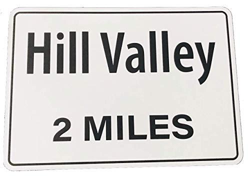 in die Zukunft BTTF Hill Valley Replica-Straßenschild gedruckt auf 430 mm x 300 mm Aluminiumplatte Outatime Marty McFly Delorean ()