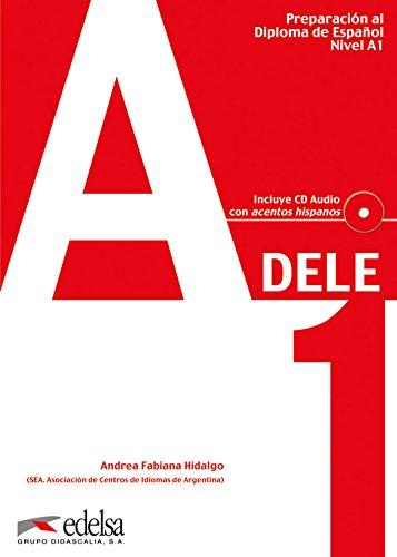 Preparaciòn Dele. A1. Con CD Audio. Per le Scuole superiori