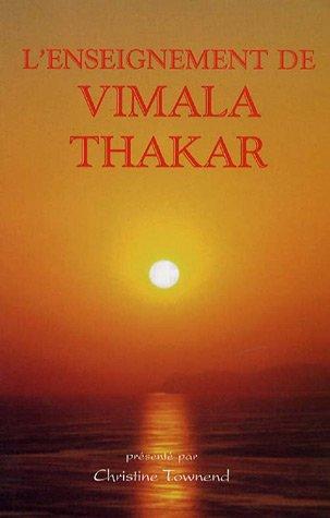 L'enseignement de Vimala Thakar par Christine Townend
