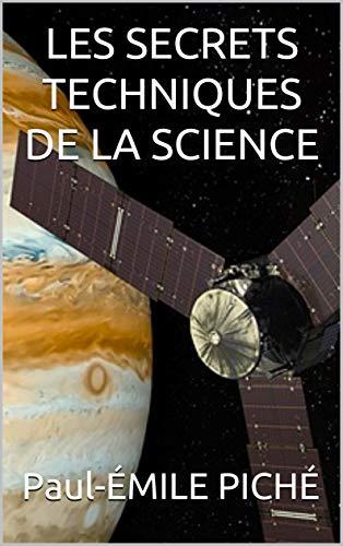 Couverture du livre LES SECRETS TECHNIQUES DE LA SCIENCE
