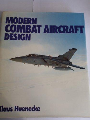 Modern Combat Aircraft Design por Klaus Hunecke