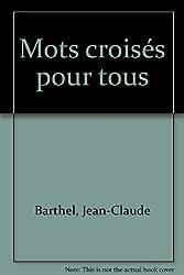 Mots Croisés pour tous, volume 2 : confirmés