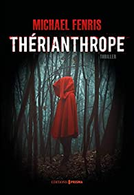 Thérianthrope par Michael Fenris