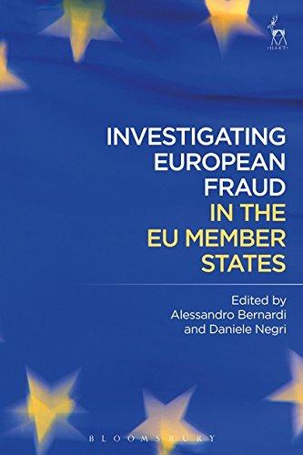 Investigating European Fraud in the EU Member States (Bloomsbury Studies in Ancient) por Alessandro Bernardi