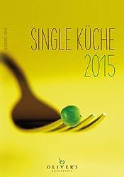 Single Küche 2015: OLIVER's Kochschule