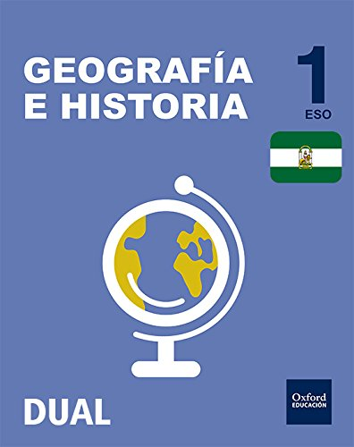 Inicia Dual Geografía E Historia. Libro Del Alumno Andalucía - 1º ESO - 9780190506308