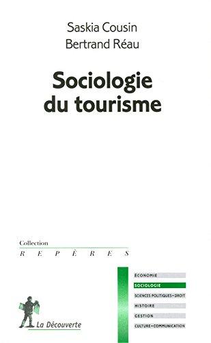 Sociologie du tourisme par Saskia Cousin, Bertrand Réau