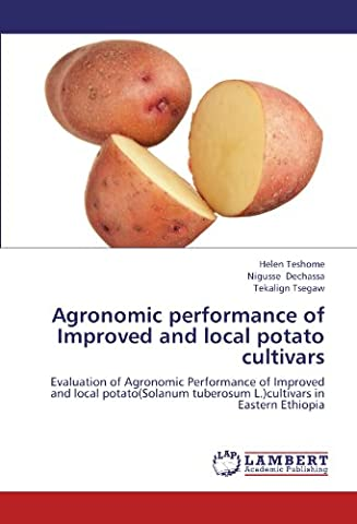 Agronomic performance of Improved and local potato cultivars: Evaluation of