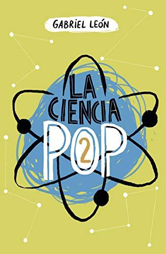 La ciencia pop 2 por GABRIEL LEON