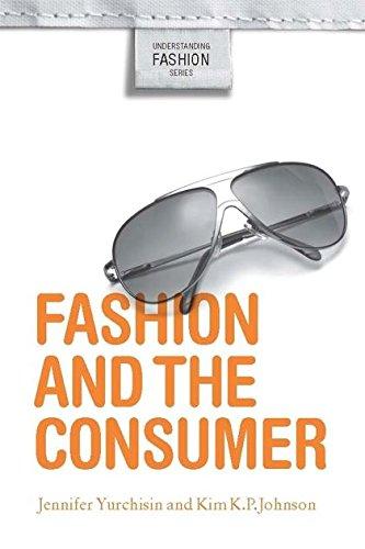 Fashion and the Consumer (Understanding Fashion) por Jennifer Yurchisin