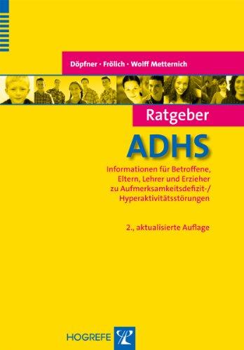 Ratgeber ADHS (Ratgeber Kinder- und Jugendpsychotherapie)