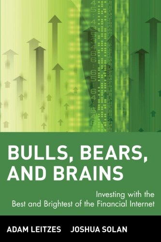 bulls-bears-and-brains-investing-with-the-best-and-brightest-of-the-financial-internet