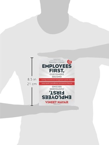 employees first customers second The secret was to put employees first - customers second, especially those in the value zone vineet nayar describes how the transformation advanced through four phases: mirror mirror: turning employees' eyes away from the past and toward a better future.