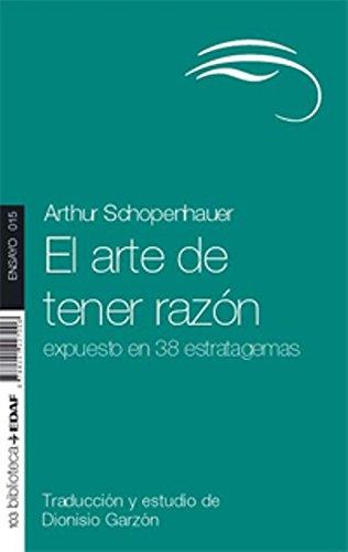 El Arte De Tener Razon (Nueva Biblioteca Edaf) por Arthur Schopenhauer