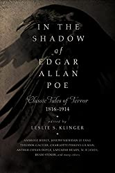 In the Shadow of Edgar Allan Poe: Classic Tales of Horror, 1816-1914 by Leslie S. Klinger (2015-09-22)
