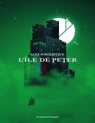 L'île de Peter (Bibliothèque voltaïque) par [NIKOLAVITCH, Alex]